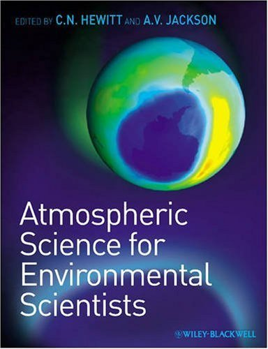 atmospheric-science-for-environmental-scientists-by-c-nick-hewitt-2009-02-17