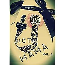 HOT MAMA: VOLUMEN 2