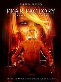 Fear Factory - Labor der Angst