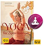 GU Yoga für Späteinsteiger (mit DVD) Einzeltitel Gesundheit/Alternativheilkunde Taschenbuch + 1 Yoga Sticker Gratis