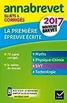 Annales Annabrevet 2017 La 1re �preuv...