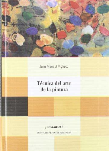 Tecnica del arte de la pintura o libro de la pintura