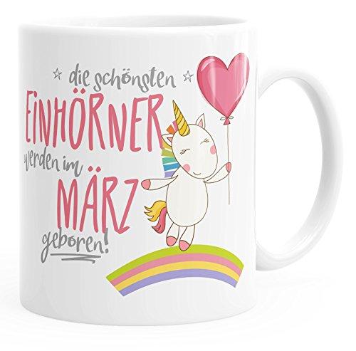 Geschenk-Tasse die schönsten Einhörner werden im März geboren MoonWorks Geburtstags-Tasse...
