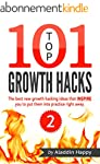 TOP 101 growth hacks - 2: The best ne...