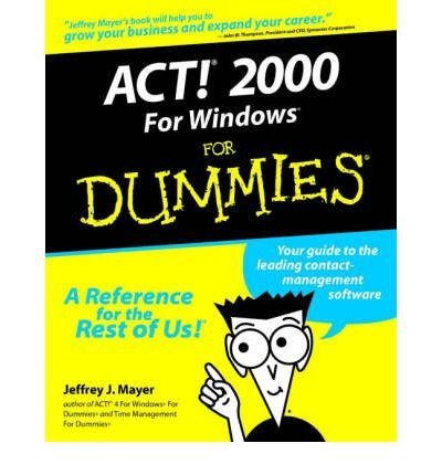 Act! 2000 for Windows For Dummies (For Dummies (Computers)) (Paperback) - Common