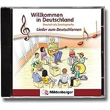 Willkommen in Deutschland – Lieder zum Deutschlernen, CD: Deutsch als Zweitsprache