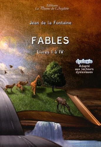 Fables. Livres I à IV