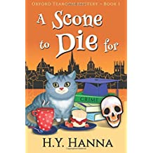 A Scone To Die For (LARGE PRINT) ~ Oxford Tearoom Mysteries Book 1: Volume 1 by H.Y. Hanna (2016-06-06)