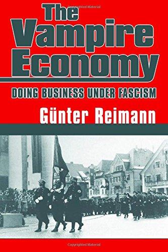 Vampire Economy: Doing Business Under Fascism por Gunter Reimann