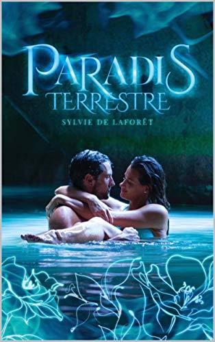 Paradis Terrestre par Sylvie De Laforêt