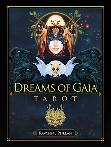 Dreams of Gaia Tarot: A Tarot for a New Era por Ravynne (Ravynne Phelan) Phelan