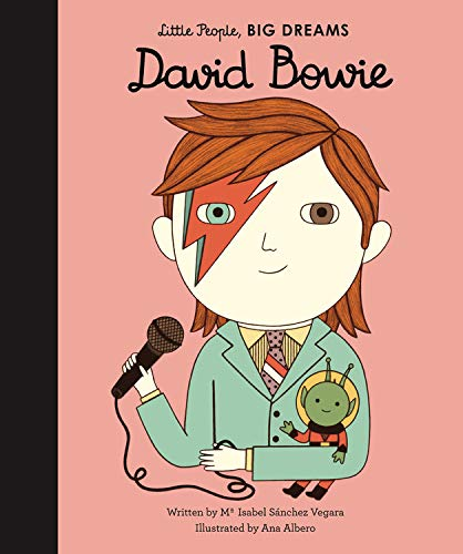 David Bowie (Little People, Big Dreams) por Isabel Sanchez Vegara