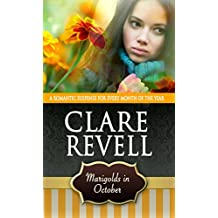 Marigolds in October: A Romantic Suspense for Every Month of the Year (Flowers Can Be Fatal)