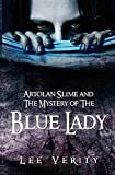 Artolan Slime and Mystery of the Blue Lady