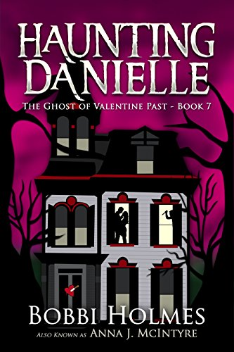 the-ghost-of-valentine-past-haunting-danielle-book-7-english-edition