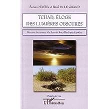 Tchad, éloge des lumière obscures : Du sacre des cancres à la dynastie des pillards psychopathes