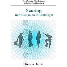Schriftenreihe Digitalisierung: Scoring