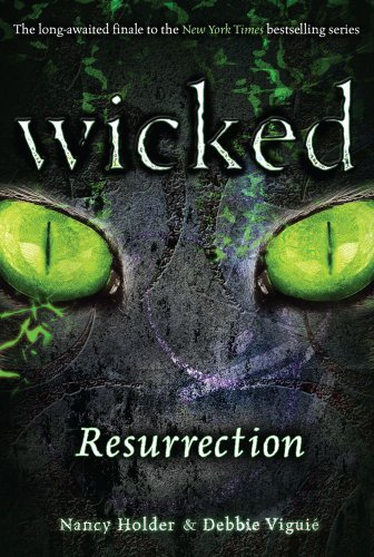 Nancy Holder - Resurrection (Wicked Book 3)
