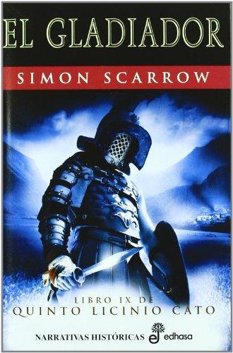 Gladiador (Narrativas Históricas) por Simon Scarrow