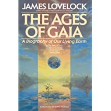 The Ages of Gaia: A Biography of Our Living Earth (Commonwealth Fund Book Program) by James Lovelock (1990-03-01)