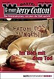 Jerry Cotton 3185 - Krimi-Serie: Im Bett mit dem Tod