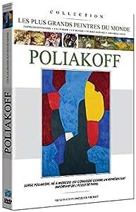 SERGE POLIAKOFF: Les plus grands peintres du monde