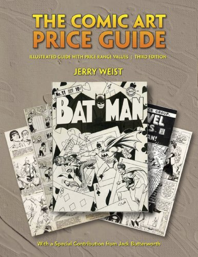 The Comic Art Price Guide: Illustrated Guide with Price Range Values, Third Edition [Paperback]