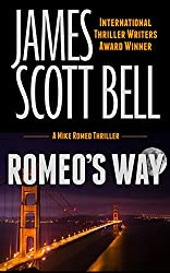 Romeo's Way (A Mike Romeo Thriller) (Mike Romeo Thrillers Book 2)