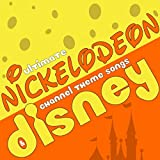 Ultimate Nickelodeon & Disney Channel Theme Songs