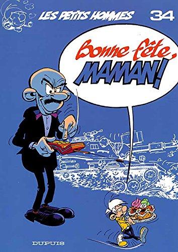 Les Petits Hommes, tome 34, Bonne fête, maman!