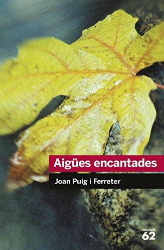 Aigües encantades (Educació 62) por Joan Puig Ferreter