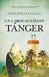 Libros Descargar en linea Un largo sueno en Tanger Novela (PDF y EPUB) Espanol Gratis