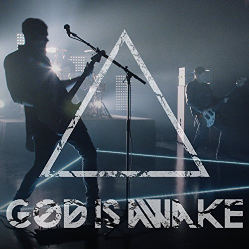 God Is Awake -