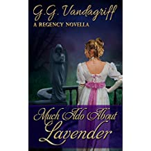 Much Ado about Lavender: A Regency Novella (English Edition)