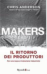 Makers: Per una nuova rivoluzione industriale (Italian Edition)
