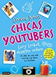 Chicas youtubers. Lucy Locket, desastre online: Chicas YouTubers 1 (Isla del Tiempo)