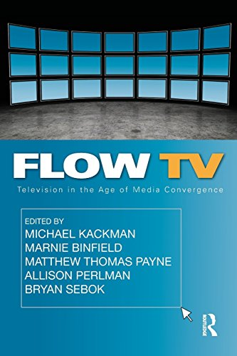 Flow TV: Television in the Age of Media Convergence by Michael Kackman (Editor), Marnie Binfield (Editor), Matthew Thomas Payne (Editor), (15-Oct-2010) Paperback