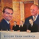 Bigger Than America (Coloured Vinyl) [VINYL]