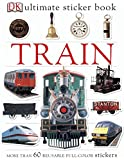 Train Ultimate Sticker Book (Ultimate Stickers)