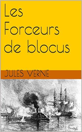 Les forceurs de blocus (illustré) (French Edition)