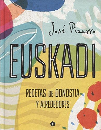 Euskadi por José Pizarro