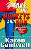 Take the Monkeys and Run (A Barbara Marr Murder Mystery #1)