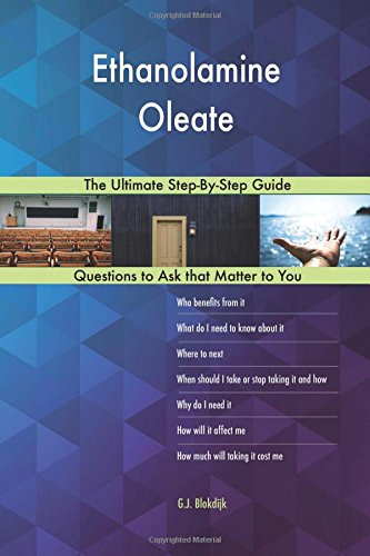 Ethanolamine Oleate; The Ultimate Step-By-Step Guide