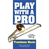 Play mit einem Pro: Posaune Musik (Book/Online Audio)–Tabelle Musik, Downloads