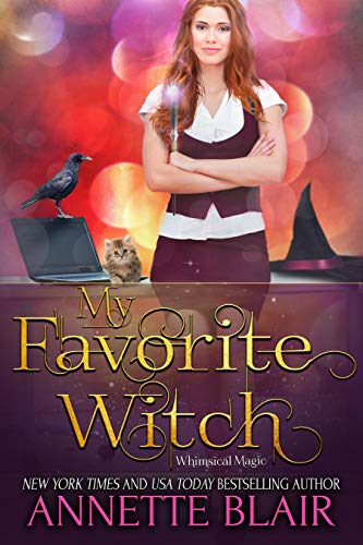 My Favorite Witch (The Whimsical Magic Series Book 2) (English Edition)