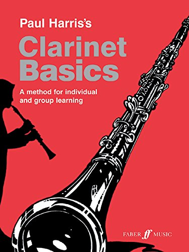 Clarinet Basics : A Method for Individual and group Learning