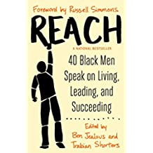 Reach: 40 Black Men on Living, Learning, Leading and Succeeding