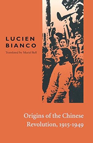 Origins of the Chinese Revolution, 1915-1949