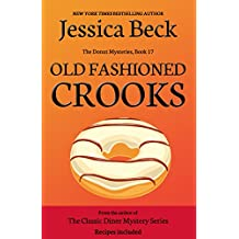 Old Fashioned Crooks (Donut Shop Mysteries Book 17) (English Edition)