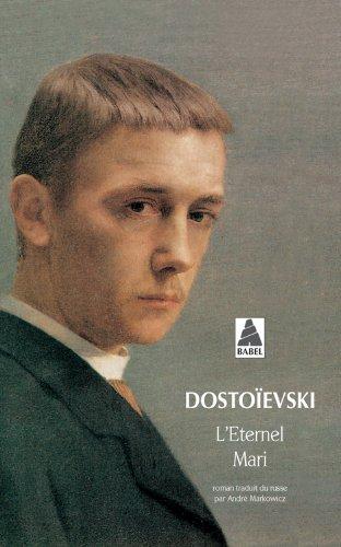 L'éternel mari par Fédor Dostoïevski